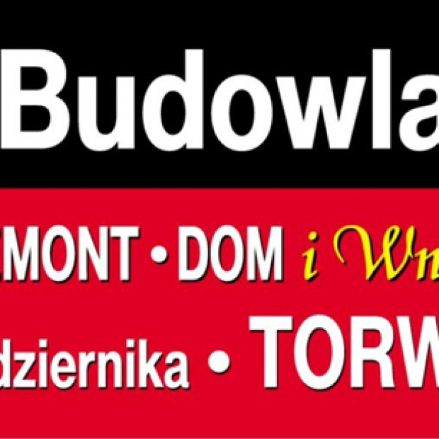 Targi Budowlane BUDOWA, REMONT, DOM i WNĘTRZE