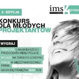 IMS 4 Young –  rusza druga edycja konkursu dla młodych projektantów
