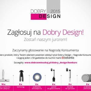 Nagrody za głosowanie konsumentów na Dobry Design 2015 przyznane. Zobacz listę zwycięzców