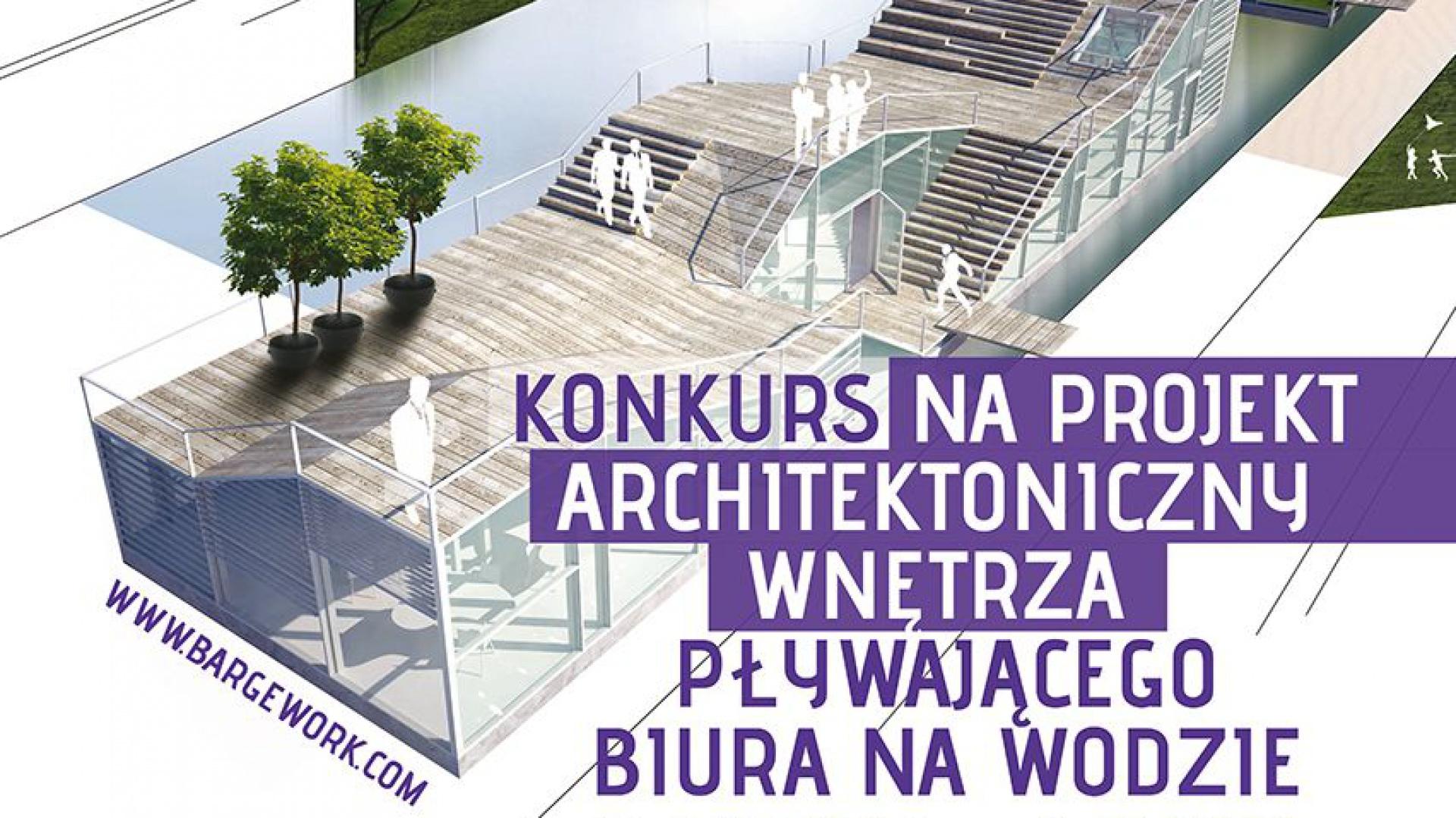 Bargework, biuro na wodzie, projekt wnętrza, konkurs dla architektów. Fot. Archiwum