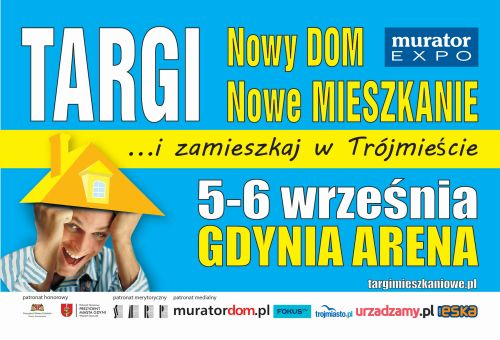 Targi Nowy DOM Nowe Mieszkanie zapraszają do Gdyni!