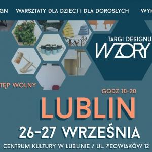 """Targi """"Wzory"""" - tym razem w Lublinie!"""