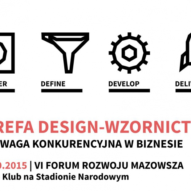 VI Forum Rozwoju Mazowsza: o designie w biznesie