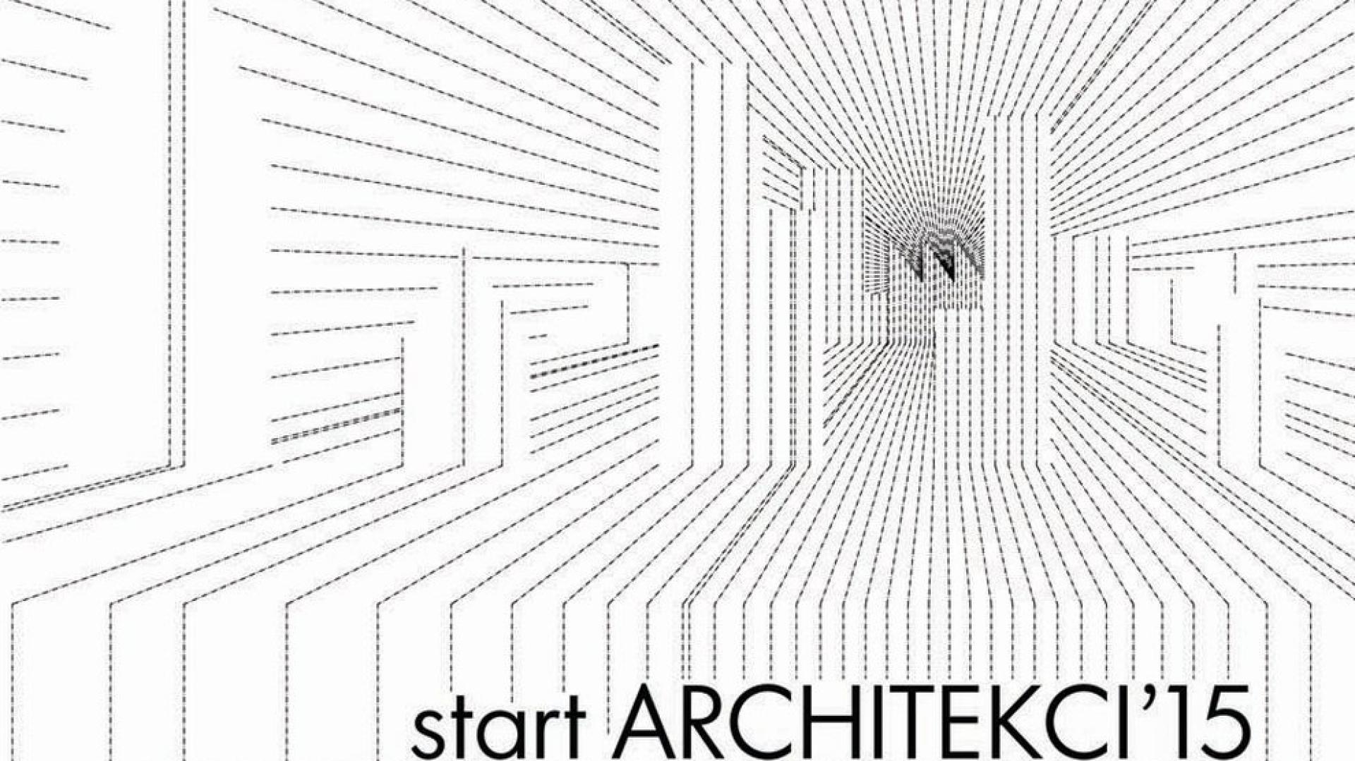 Plakat promujący wystawę start Architekci 15.