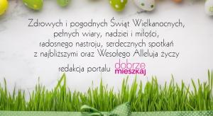 Życzy redakcja portalu Dobrzemieszkaj.pl.