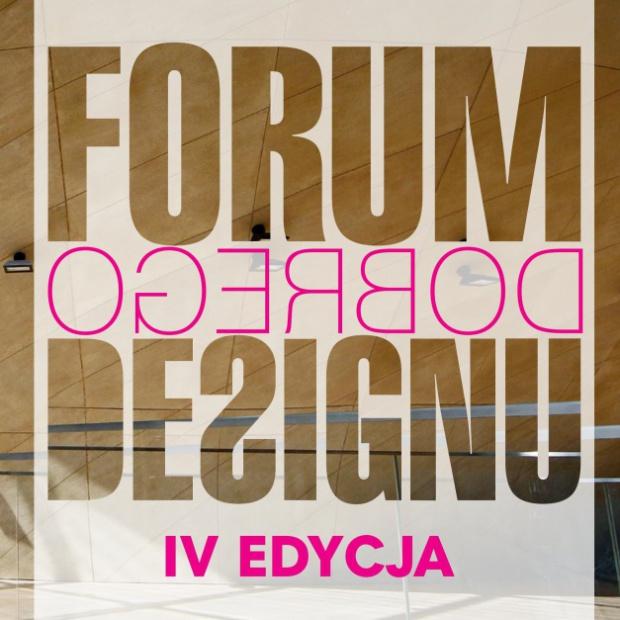Forum Dobrego Designu: znamy wstępną tematykę