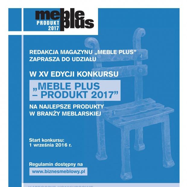 Meble Plus – produkt 2017 - zapraszamy do XV edycji konkursu!