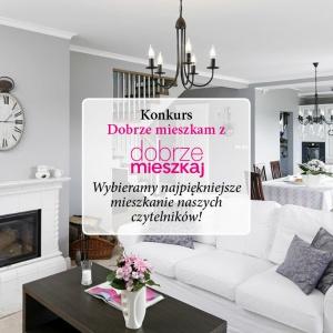 Szukamy najpiękniejszego mieszkania w Polsce!