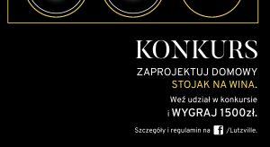 Zaprojektuj stojak na wino i wygraj atrakcyjne nagrody. Zwycięzca otrzyma nie tylko 1.500 złotych i spory zapas wina. Stojak zostanie również wyprodukowany przez spółkę TiM - lidera polskiego rynku winiarskiego.