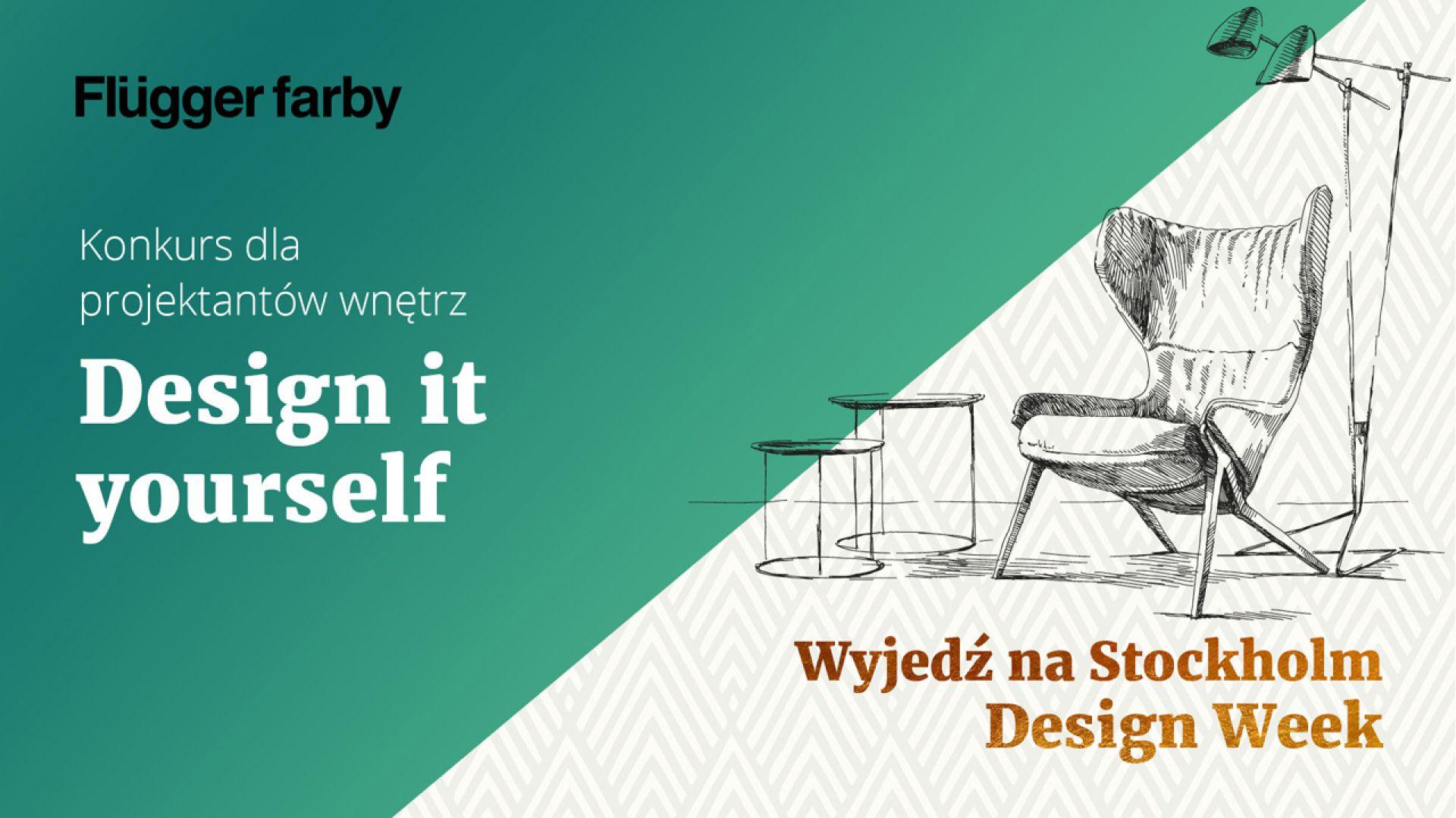 Konkurs dla projektantów i architektów wnętrz Design it yourself