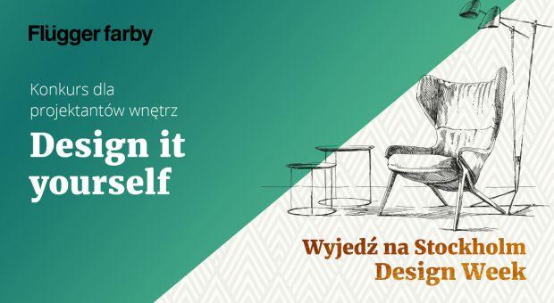 Weź udział w konkursie Design it yourself i wygraj wyjazd do Stockholmu
