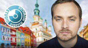 Hugon Kowalski, właściciel pracowni UGO Architecture, będzie gościem specjalnym Studia Dobrych Rozwiązań, które odbędzie się w Poznaniu 14 listopada. To kolejna odsłona cyklu prezentacji i wykładów adresowanych do projektantów i architektów