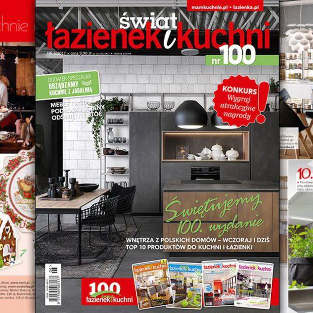 Świat Łazienek i Kuchni (6/2017) - 100. numer już w sprzedaży
