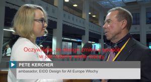 Pete Kercher to założyciel Europejskiego Instytutu Projektowania i Niepełnosprawności oraz ambasador organizacji Design for All Europe, od lat zaangażowany w ideę tworzenia designu bez barier. W trakcie Forum Dobrego Designu 2017 opowiadał, w jaki
