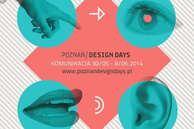 Poznań Design Days 2014. Atrakcje szóstego dnia