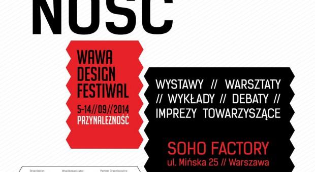 Warszawskie święto designu – Wawa Design Festiwal 5-14.09.2014 r.