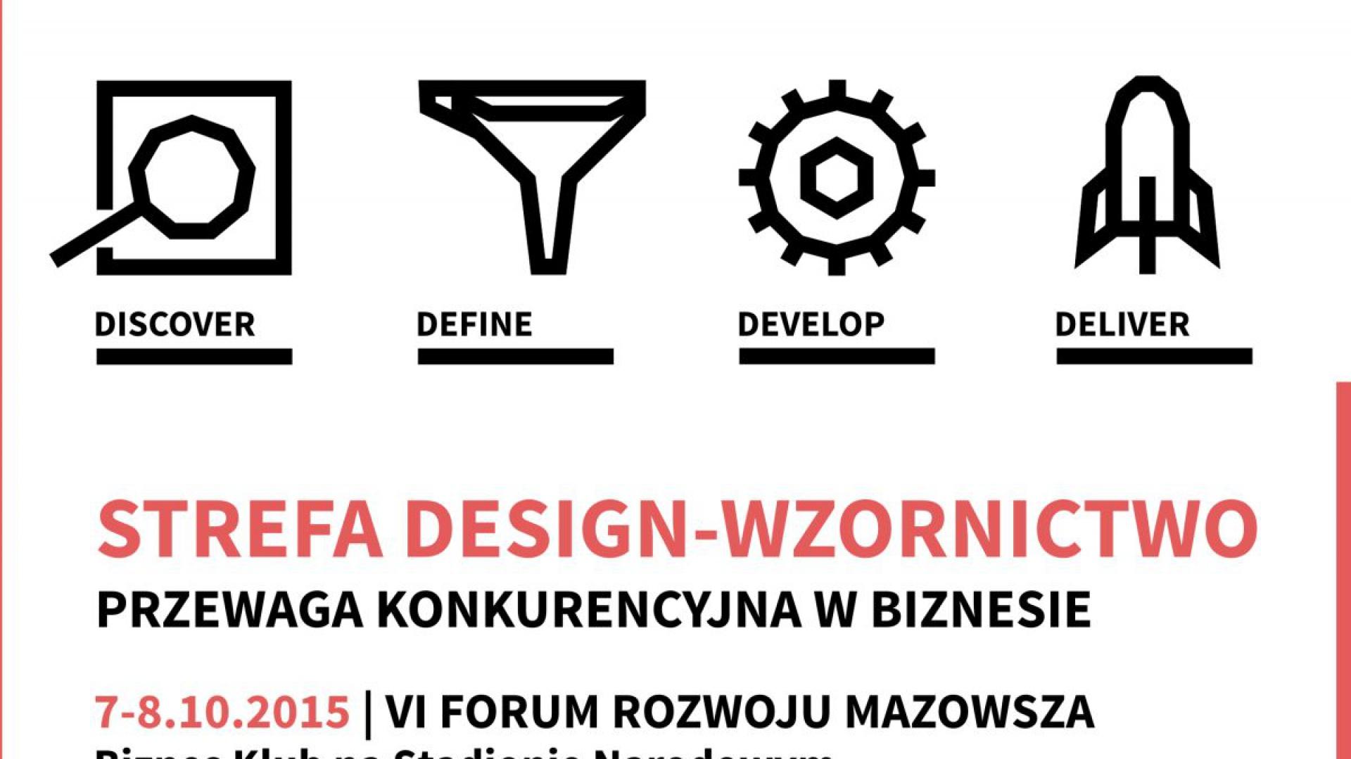 Strefa Design – Wzornictwo znalazła się w programie VI Forum Rozwoju Mazowsza.