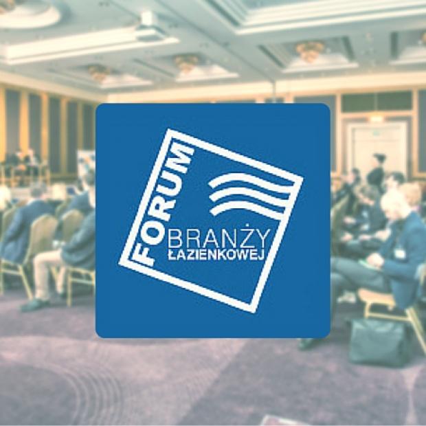 III Forum Branży Łazienkowej - zobacz szczegółowy program wydarzenia!