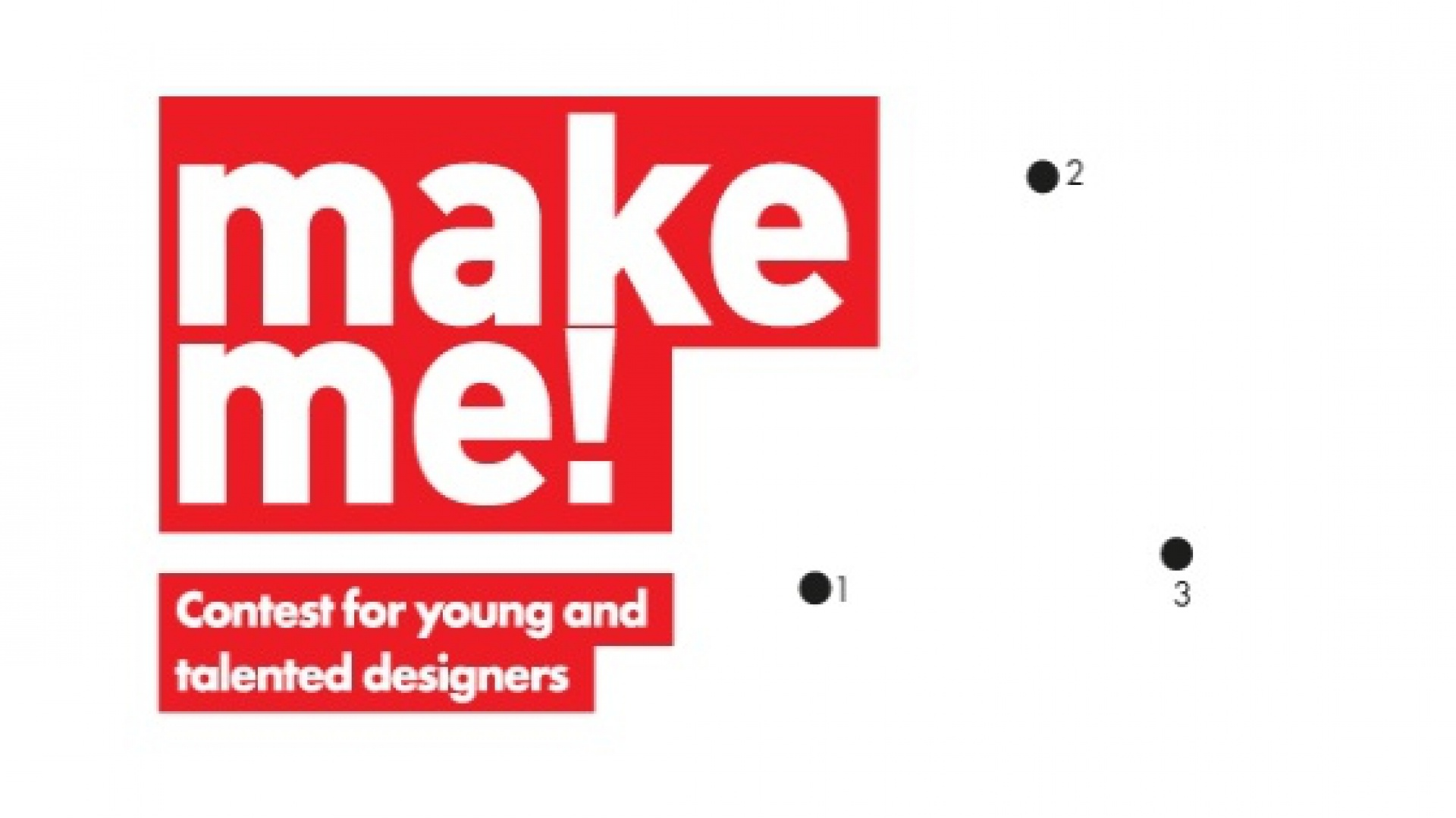 Celem konkursu jest odkrycie talentów ze świeżym spojrzeniem na design. Fot. Plakat prasowy