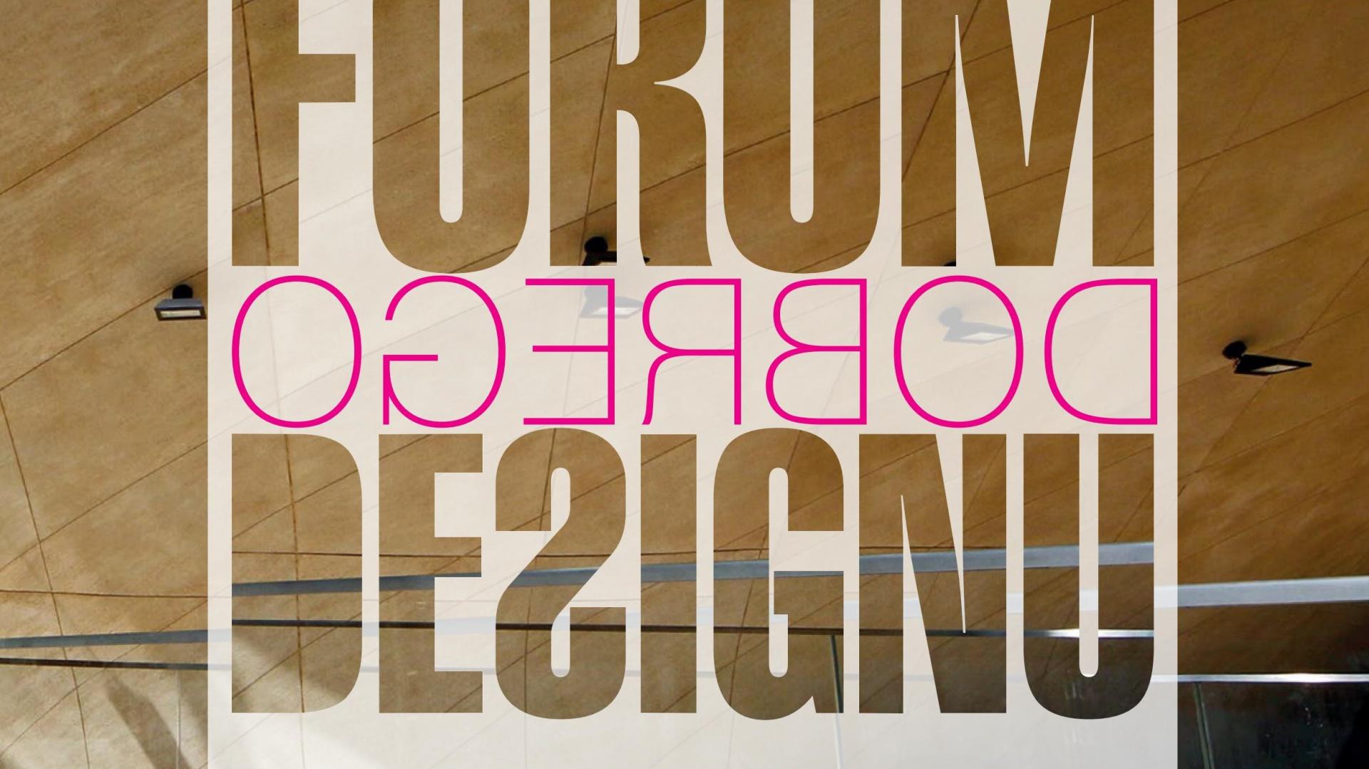 Forum Dobrego Designu - 7 grudnia 2016 w Warszawie