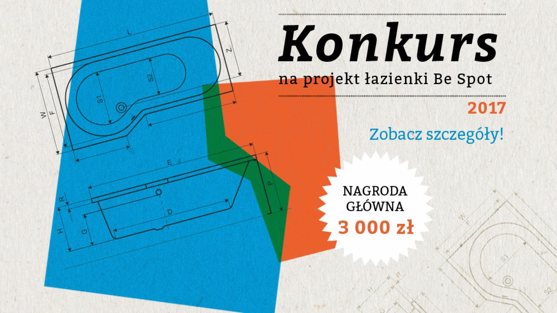 Zapraszamy do wzięcia udziału w konkursie na projekt małej łazienki z wykorzystaniem produktów firmy Excellent SERII BE SPOT. Nagroda główna to 3.000 złotych. Dwie pozostałe to - 2.000 zł za miejsce drugie oraz 1.000 zł za miejsce trzecie.