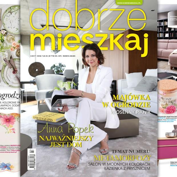 Magazyn Dobrze Mieszkaj - numer 3/2017 już w sprzedaży
