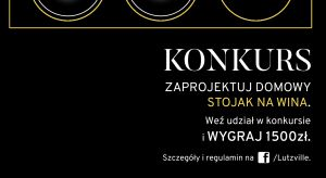 Zaprojektuj stojak na wino i wygraj atrakcyjne nagrody. Zwycięzca otrzyma nie tylko 1.500 złotych i spory zapas wina. Stojak zostanie również wyprodukowany przezspółkę TiM - lidera polskiego rynku winiarskiego.