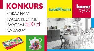 """Redakcja """"Świata Łazienek i Kuchni"""" szuka najładniejszej kuchni w Polsce! Myślisz, że to twoja? Weź udział w naszym konkursie. Do wygrania bony zakupowe do sieci sklepów Home&You o wartości 500 zł każdy!"""