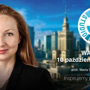 Marta Sękulska-Wrońska gościem specjalnym spotkania dla projektantów w Warszawie