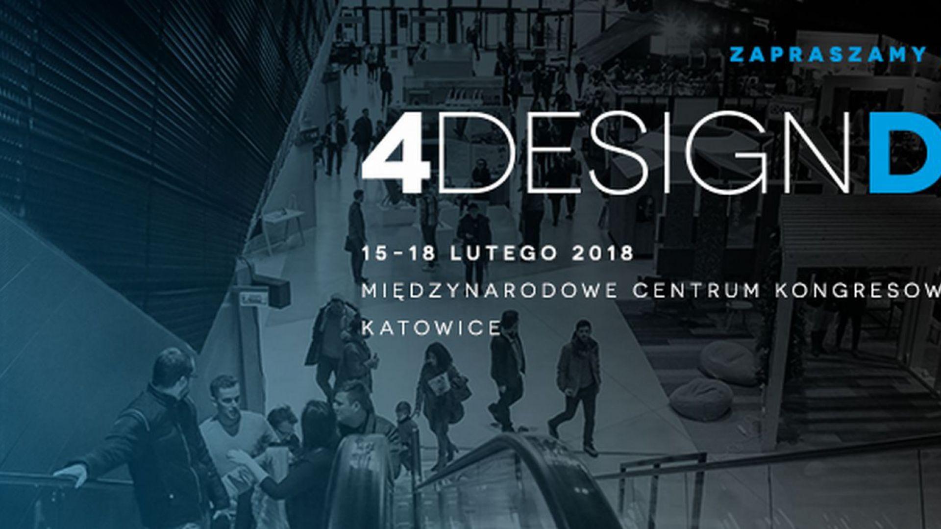 Przed nami III edycja 4 Design Days w Katowicach w dn. 15-18 lutego 2018 r.