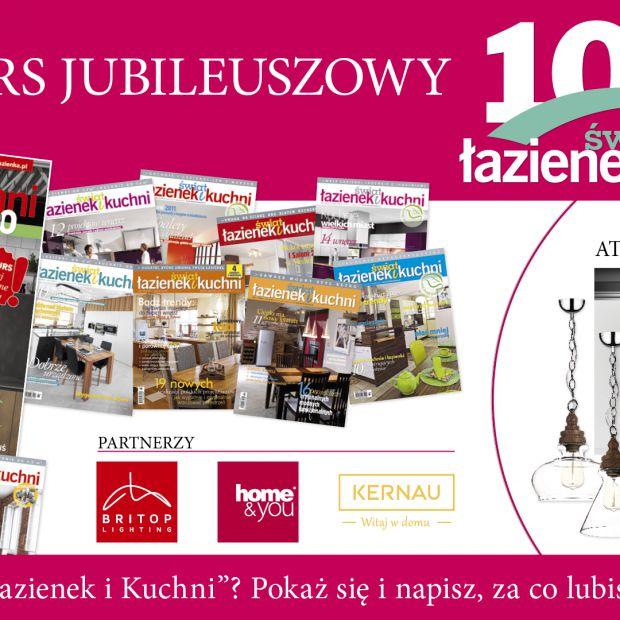 """Konkurs jubileuszowy! Czytasz """"Świat Łazienek i Kuchni""""? Pokaż się i napisz za co lubisz magazyn!"""