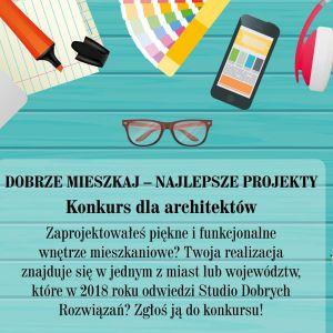 Konkurs dla projektantów wnętrz! Dobrze Mieszkaj - Najlepsze Projekty