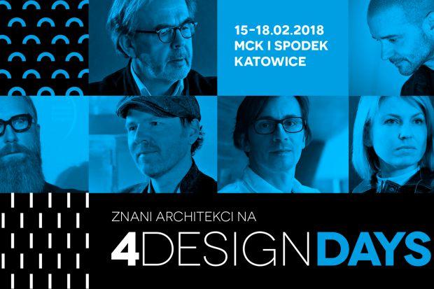Wybitni architekci i designerzy z zagranicy – spotkasz ich podczas  4 Design Days w Katowicach