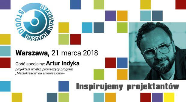 Artur Indyka będzie inspirował projektantów w Warszawie!