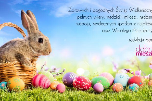 Życzy redakcja portalu DobrzeMieszkaj.pl oraz magazynu Dobrze Mieszkaj.