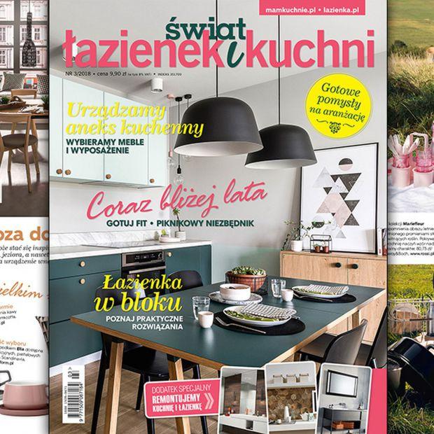 Świat Łazienek i kuchni (3/2018) - nowy numer już w sprzedaży