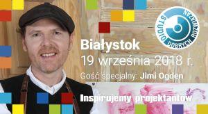 """Gościem specjalnym Studia Dobrych Rozwiązań w Białymstoku będzie Jimi Ogden, prowadzący program """"Rzeczy Od Nowa"""" na antenie HGTV.Już dziś zarezerwujcie termin: 19 września!"""