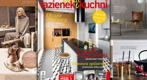 """Nowy numer magazynu wnętrzarskiego """"Świat Łazienek i Kuchni"""" już w sprzedaży!"""