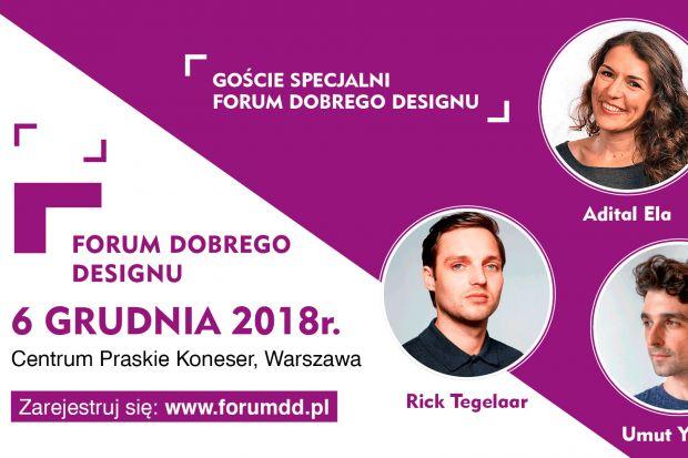 Forum Dobrego Designu 2018 - poznaj Gości Specjalnych wydarzenia