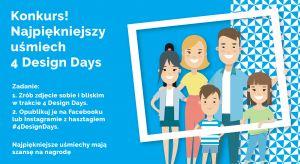Wybierasz się na tegoroczne wydarzenie 4 Design Days? Weź udział w konkursie zdjęciowym na najpiękniejszy uśmiech 4DD!