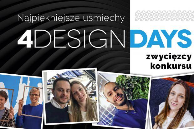 Najpiękniejszy uśmiech 4 Design Days: rozstrzygnęliśmy konkurs!