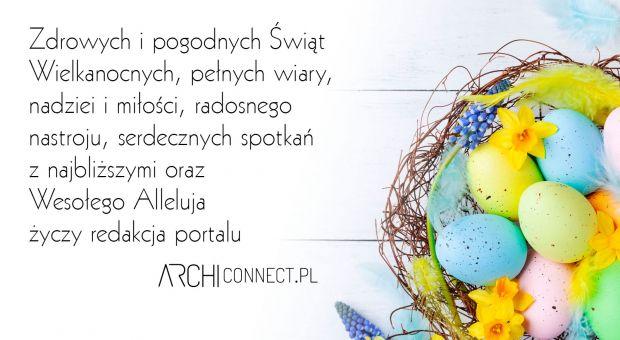 Wesołych Świąt - wielkanocne życzenia od redakcji portalu Archiconnect.pl