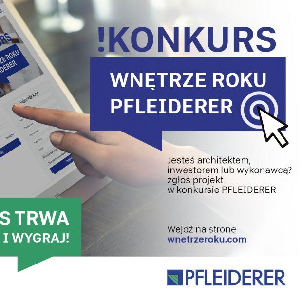 """Trwa konkurs """"Wnętrze Roku Pfleiderer"""". Zgłoś swój projekt!"""