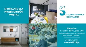 3 września Studio Dobrych Rozwiązań zawita na Śląsk! Serdecznie zapraszamy architektów oraz projektantów z Katowic i okolic na spotkanie i dużą dawkę informacji o najnowszych trendach i nowościach produktowych.
