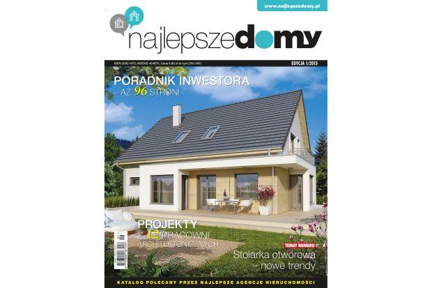 Na rynku dostępny jest już pierwszy numer katalogu Najlepsze Domy. Przygotowaliśmy dla Was aż 265 stron.