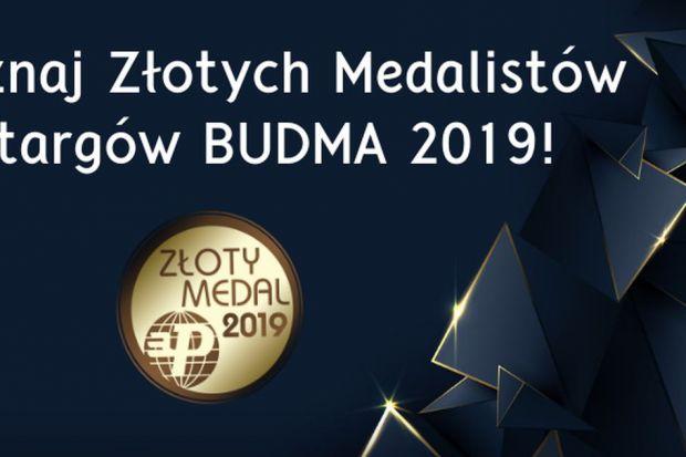 Prezentujemy laureatów konkursu o Złoty Medal MTP targów BUDMA 2019