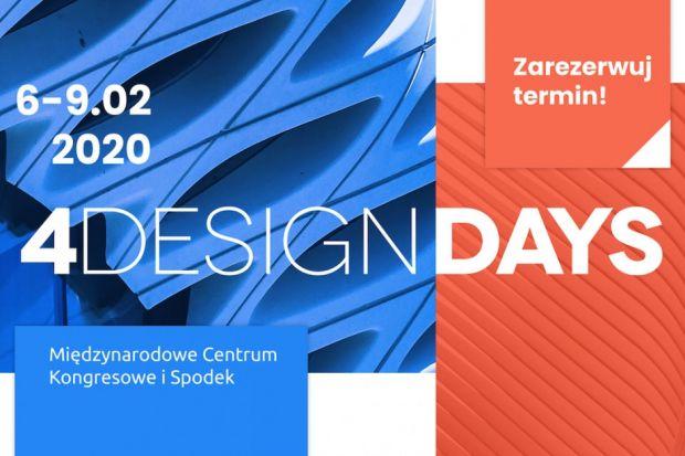 4 Design Days 6-9.02 2020 Międzynarodowe Centrum Kongresowe i Spodek