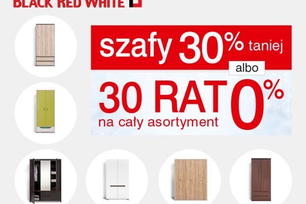 W Black Red White szafy 30% taniej albo 30 rat 0% na cały asortyment!