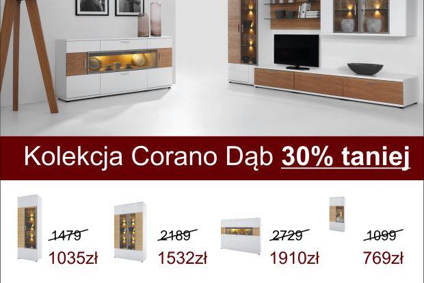 Kolekcja Corano Dąb w Bydgoskich Meblach 30% taniej! Oferta ważna do 20 września lub wyczerpania zapasów.