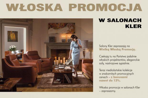 Salony Kler zapraszają na Wielką Włoską Promocję. Teraz mediolańskie kolekcje w znakomitych promocyjnych cenach - z bonusami nawet do 13%.